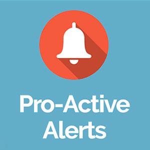 Pro-Active Alerts
